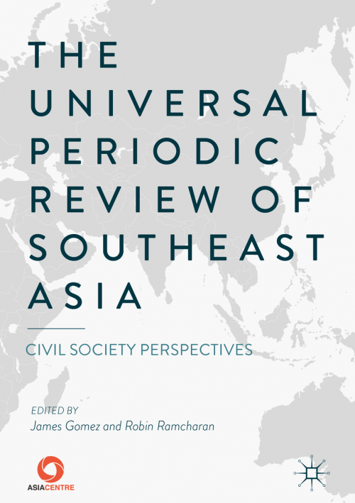 The Universal Periodic Review of Southeast Asia: Civil Society Perspectives
