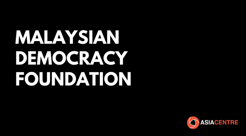 Establish a Malaysian Democracy Foundation