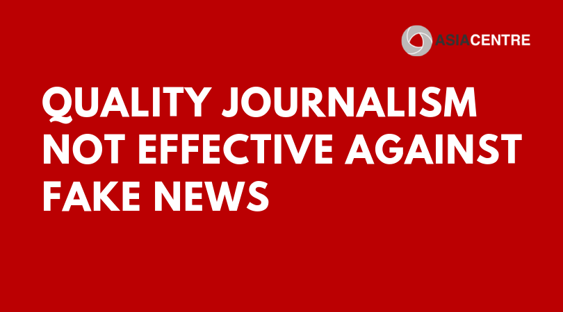 Quality Journalism Not Effective Against Fake News