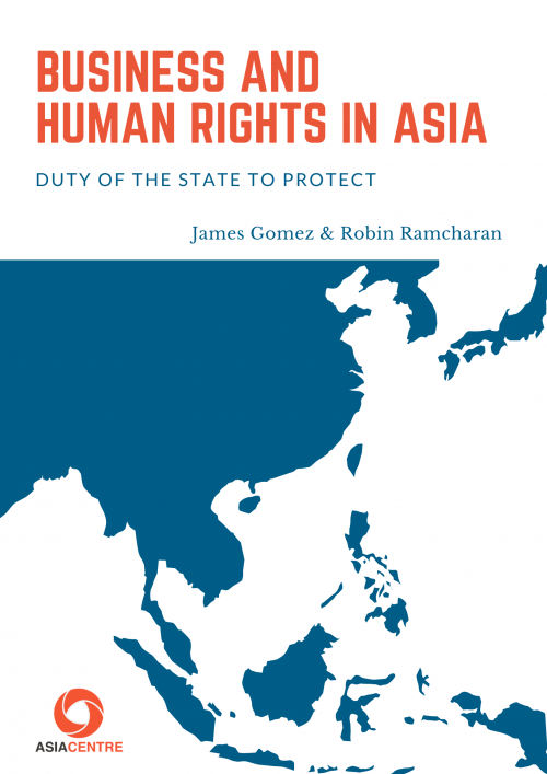 Business and Human Rights in Asia:  Duty of The State to Protect