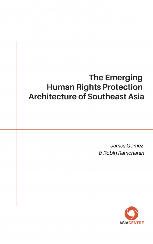 The Emerging Human Rights Protection Architecture of Southeast Asia