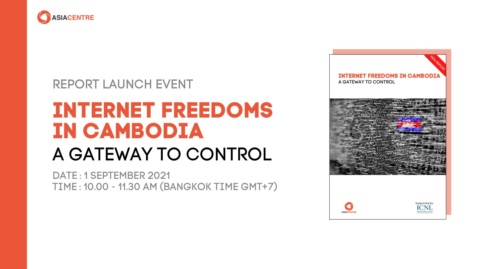 Internet Freedom in Cambodia A Gateway to Control
