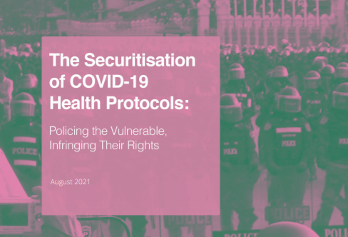 Read more about the article The Securitisation of COVID-19 Health Protocols: Policing the Vulnerable, Infringing their Rights